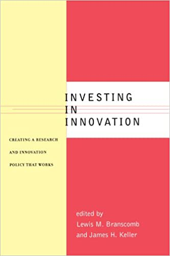 Investing in Innovation Creating a Research and Innovation Policy That Works