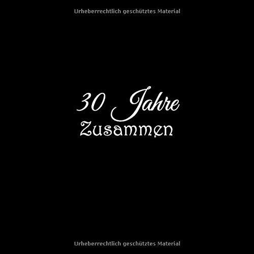 30 Jahre Zusammen Gästebuch 30 Jahre Zusammen