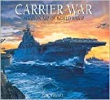 Carrier War, Paul Stillwell, 1435100255