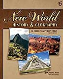 New World History and Geography In Christian Perspective Grade 6, 4th Edition