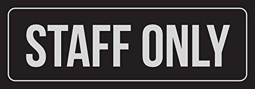 iCandy Combat Black Background with Silver Font Staff Only Office Business Retail Outdoor & Indoor Plastic Wall Sign - 2 Pack, 3x9