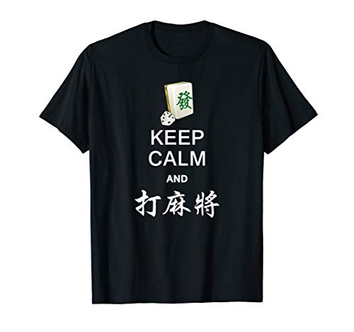 - Keep Calm and Play Mahjong T Shirt in Chinese for Men Women