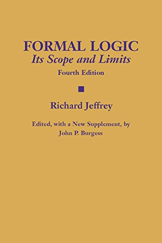 Formal Logic: Its Scope and Limits by Brand: Hackett Pub Co