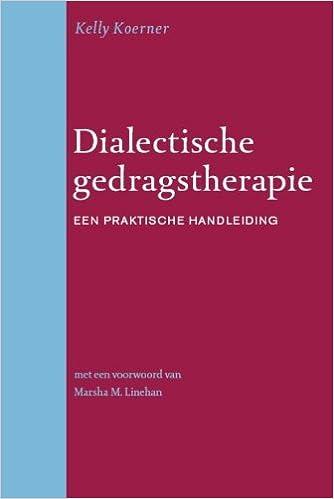 Dialectische gedragstherapie: een praktische handleiding ...