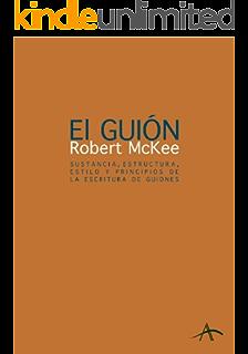 El guión. Story (Spanish Edition)
