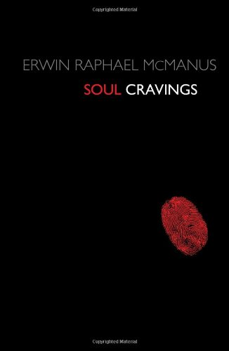 Soul Cravings: An Exploration of the Human ()