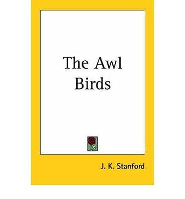 The Awl-Birds