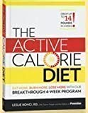 The Active Calorie Diet, Leslie Bonci and Selene Yeager, 1609610210