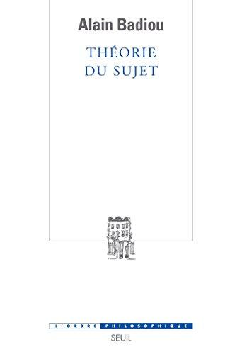 Théorie du sujet (ORDRE PHILOS) (French Edition) by [Badiou, Alain