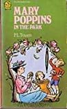 Mary Poppins in the Park, P. L. Travers, 0440404525