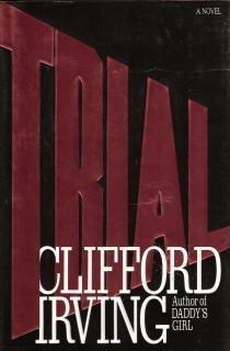 Trial: A Novel