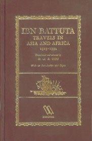 Ibn Battuta: Travels in Asia and Africa 1325-1354 (Ibn Battuta Travels In Asia And Africa)