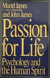 Passion for Life, Muriel James and John James, 0525249885
