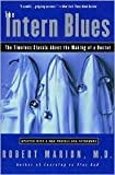 img - for The Intern Blues Publisher: Harper Paperbacks book / textbook / text book