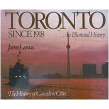 Toronto Since 1918