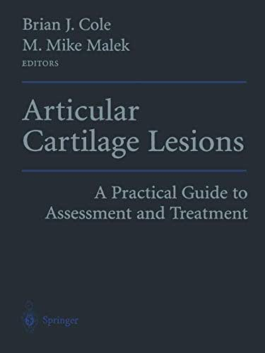 Articular Cartilage Lesions: A Practical Guide to Assessment and Treatment