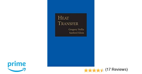 Heat transfer gregory nellis sanford klein 9781107671379 amazon heat transfer gregory nellis sanford klein 9781107671379 amazon books fandeluxe Image collections