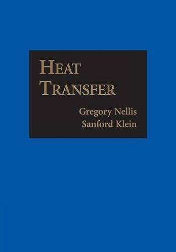 heat transfer gregory nellis sanford klein 9781107671379 amazon rh amazon com Heat Transfer Training Heat Transfer Thermodynamics