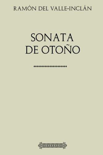 - Colección Valle-Inclán. Sonata de Otoño (Spanish Edition)