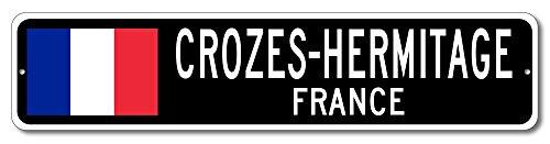 Croze Hermitage (France Flag Sign - CROZES-HERMITAGE, FRANCE - French Custom Flag Sign - 4