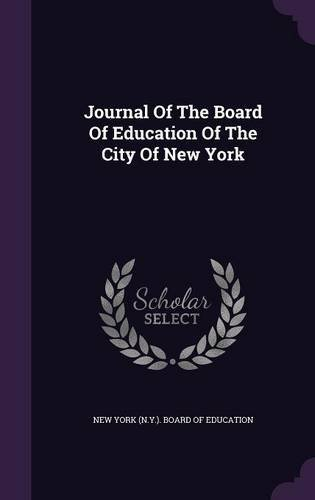 Journal of the Board of Education of the City of New York pdf epub