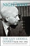 The Guy Liddell Diaries, 1942-1945, Guy Maynard Liddell, 0415550114
