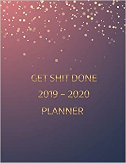 picture relating to May Books Planner named Purchase Shit Finished 2019 - 2020 Planner: June 2019 - Might 2020