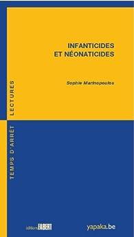 Infanticides et néonaticides par Sophie Marinopoulos