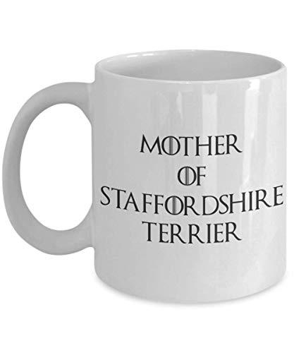 Staffordshire Terrier Mug Staffy Mug Stafford Gifts Mother Of Staffordshire Terrier Mother Of Dragons