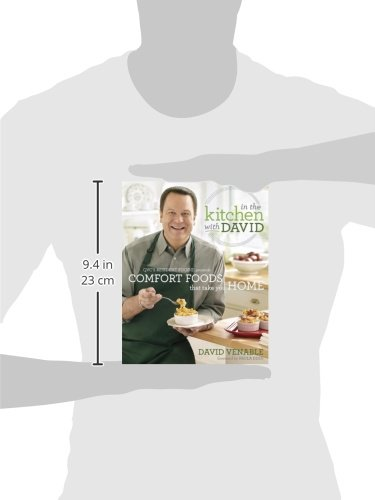 In The Kitchen With David Qvc S Resident Foodie Presents Comfort Foods That Take You Home A Cookbook Venable David Deen Paula 9780345536280 Amazon Com Books