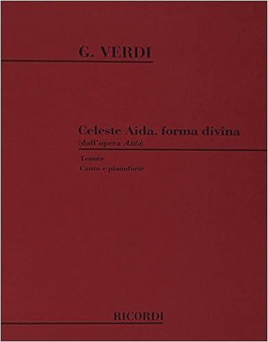 Lire en ligne Aida: Celeste Aida epub pdf