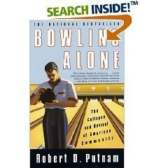 by Robert D. Putnam Bowling Alone 1 edition