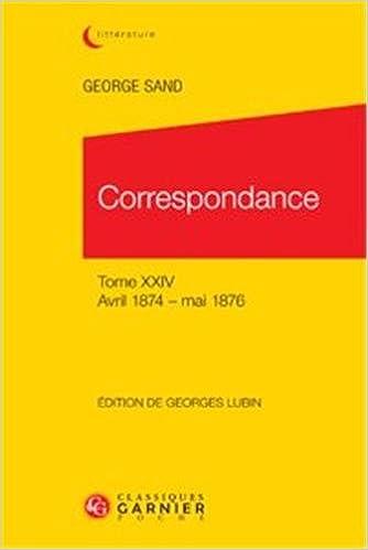 En ligne téléchargement Correspondance : Tome 24, avril 1874 - mai 1876 pdf epub