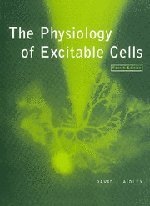 The Physiology of Excitable Cells - Excitable Membranes