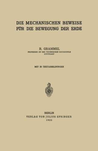 Die Mechanischen Beweise für die Bewegung der Erde (Rheinisch-Westfälische Akademie der Wissenschaften) (German Edition)