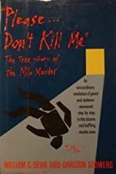 Please Don't Kill Me: The True Story of the Milo Murder