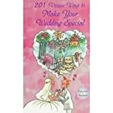 151 Unique Ways to Make Your Wedding Special, Don Altman, 0963916106