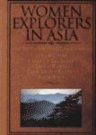 Women Explorers in Asia (Capstone Short Biographies)