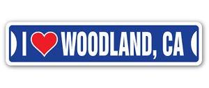 "I LOVE WOODLAND, CALIFORNIA Custom Sticker Decal Wall Window Door Art Vinyl Street Signs - 22"" x 6"""