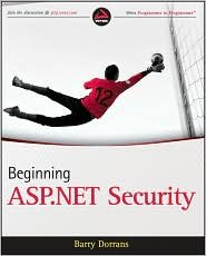 Beginning ASP.NET Security 1st (first) edition Text Only by