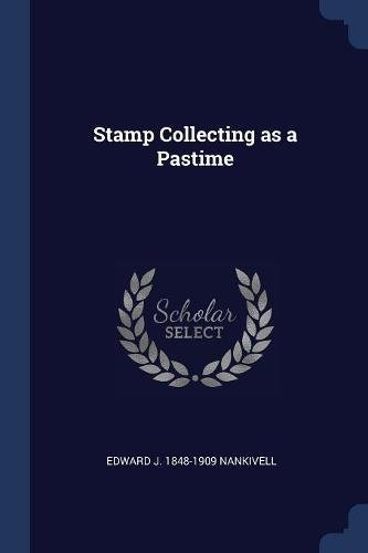 Stamp Collecting as a Pastime ebook