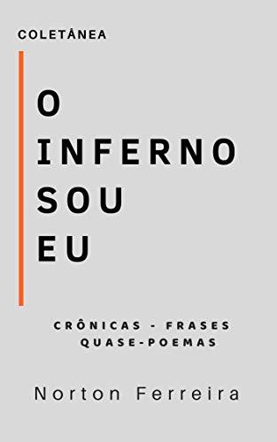 Amazoncom O Inferno Sou Eu Portuguese Edition Ebook