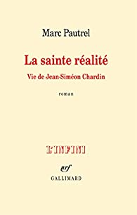 La sainte réalité par Marc Pautrel