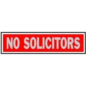 Hy-Ko Prod Co 2X8 No Solicitors Sign (Pack Of 10) 427 Signs by Hy-Ko