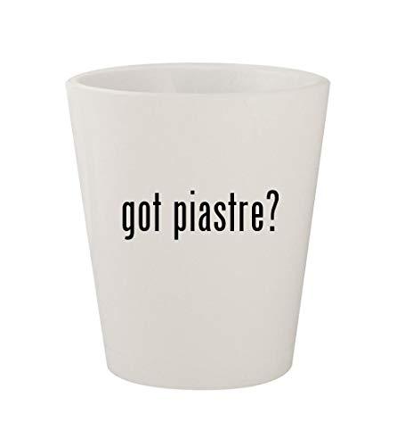 - got piastre? - Ceramic White 1.5oz Shot Glass