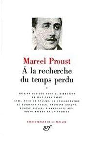 A la recherche du temps perdu, Intégrale 2 par Marcel Proust