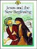 Jesus New Beginning, Lois Rock, 074593112X