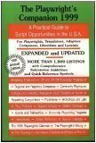 img - for The Playwright's Companion 1999: A Practical Guide to Script Opportunities in the U.S.A. book / textbook / text book