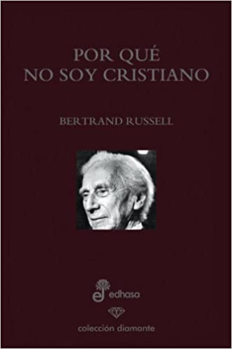 POR QUE NO SOY CRISTIANO: Russell, Bertrand: 9788435034753: Books - Amazon.ca
