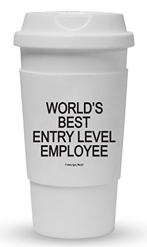 Funny Guy Mugs World's Best Entry Level Employee Travel Tumbler With Removable Insulated Silicone Sleeve, White, (Best Entry Level Employees)